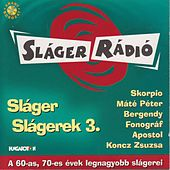 Sláger Slágerek, Vol. 3 by Various Artists
