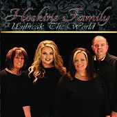 Unbreak The World by The Hoskins Family