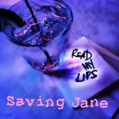 Read My Lips by Saving Jane