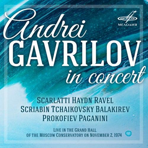 Andrei Gavrilov in Concert (Live) by Andrei Gavrilov