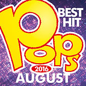 Pop Music Best Hit August 2016 by The Starlite Orchestra
