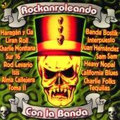 Rockanroleando Con la Banda by Various Artists