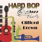 Hard Bop Jazz Vol. 2, Clifford Brown by Clifford Brown