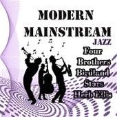 Modern Mainstream Jazz, Four Brothers, Birdland Stars y Herb Ellis by Various Artists