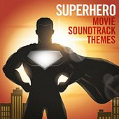 Superhero Movie Soundtrack Themes by Various Artists