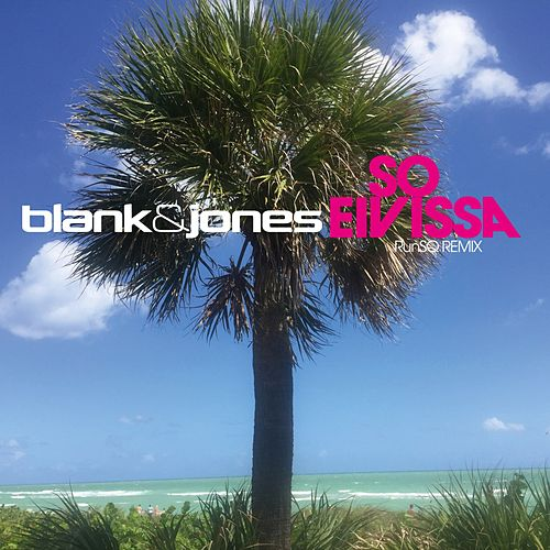So Eivissa by Blank & Jones
