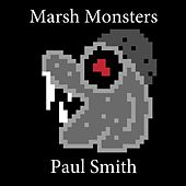 Marsh Monsters by Paul Smith