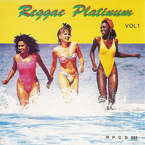 Reggae Platinum, Vol. 1 by Various Artists