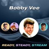 Ready, Steady, Stream von Bobby Vee