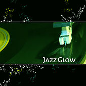 Jazz Glow – Smooth Jazz, Soft Music, Calming Notes, Soothing Music, Instrumental Piano by Acoustic Hits