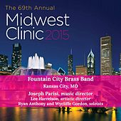 2015 Midwest Clinic: Fountain City Brass Band (Live) by Various Artists