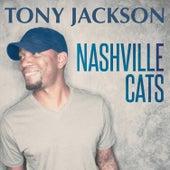 Nashville Cats by Tony Jackson