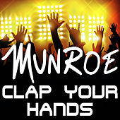 Clap Your Hands by Munroe