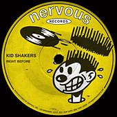Right Before by Kid Shakers