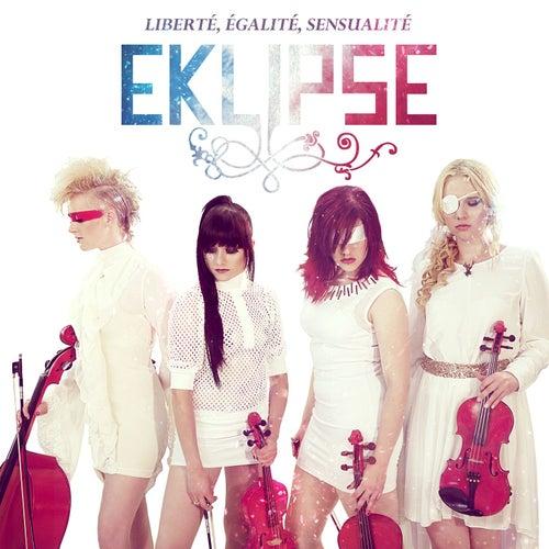 Liberté, Egalité, Sensualité by EKLIPSE