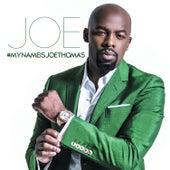 #Mynameisjoethomas by Joe