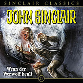 Classics, Folge 27: Wenn der Werwolf heult by John Sinclair