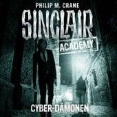 Sinclair Academy, Folge 06: Cyber-Dämonen by John Sinclair