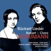 Robert & Clara Schumann: Rückert Lieder by Various Artists