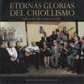 Eternas Glorias del Criollismo by Various Artists