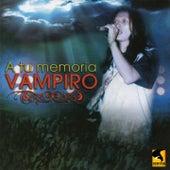 A Tu Memoria Vampiro, Vol. 1 by Various Artists