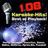 108 Karaoke-Hits! Best of Playback! Party, Schlager, Disco-Fox, Dance, Oldies, Mallorca, Après-Ski, Fussball-Hits by Various Artists