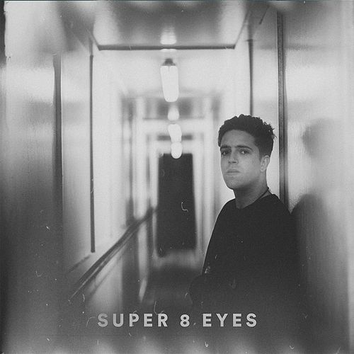 Super 8 Eyes by Benjamin Francis Leftwich