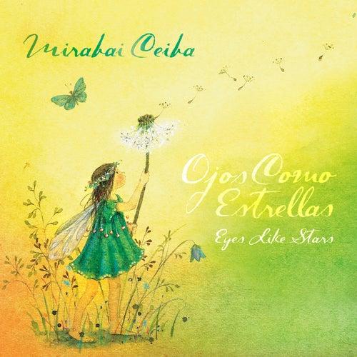 Ojos Como Estrellas— Eyes Like Stars by Mirabai Ceiba