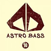 Astro Bass, Vol. 10 by Various Artists