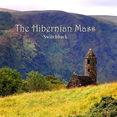 The Hibernian Mass by Switchback