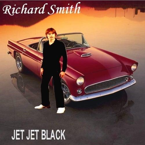 Jet Jet Black by Richard Smith