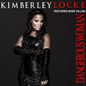 Dangerous Woman by Kimberley Locke