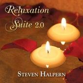 Relaxation Suite 2.0 by Steven Halpern
