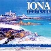 Iona Scotland by Glasgow Phoenix Choir