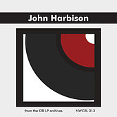 Music of John Harbison by Various Artists
