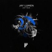 Lost Tales by Jay Lumen