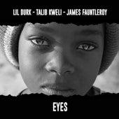 Eyes (feat. Talib Kweli & James Fauntleroy) by Lil Durk