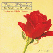 The Single Petal Of A Rose by Marian McPartland