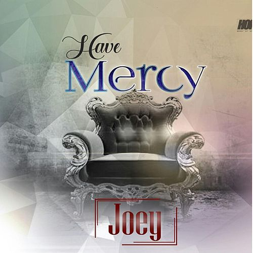 Have Mercy by Joey