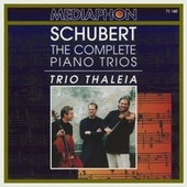 Franz Schubert: The Complete Piano Trios by Trio Thaleia