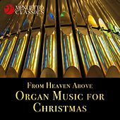 From Heaven Above - Organ Music for Christmas by Various Artists