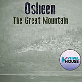 The Great Mountain by DJ Osheen