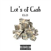 Lot's of Cash by E-LO