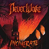 Incinerate by NeverWake