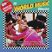 15 World Music Classics by Various Artists