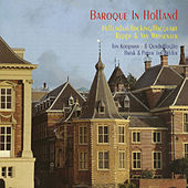 Baroque in Holland by Various Artists