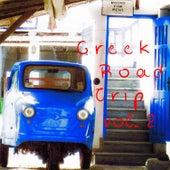 Greek Road Trip, Vol. 2 by Various Artists