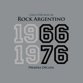 Cinco Décadas de Rock Argentino: Primera Década 1966 - 1976 von Various Artists
