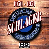 Deutsche Schlager 1950 - 1951 (100 Evergreens HQ Mastering) by Various Artists