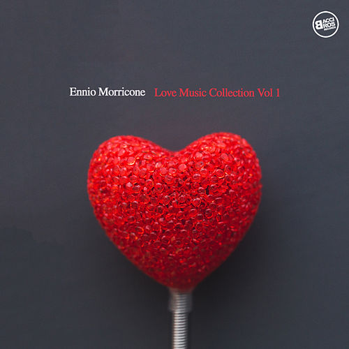 Ennio Morricone Love Music Collection, Vol. 1 by Ennio Morricone